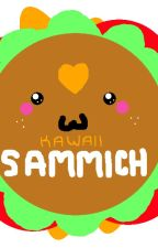 The Magical Adventures of Kawaii Sammich by KawaiiSammich