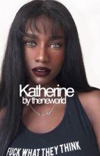 KATHERINE  by theneworld
