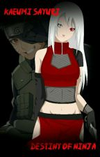 Kaeumi Sayuri : Destiny of Ninja by Emmades3