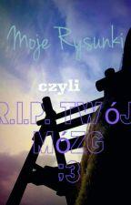 Moje Rysunki- czyli R.I.P. twój mózg:3 by Kimi2232