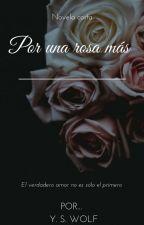 Por una rosa más by YSWolf