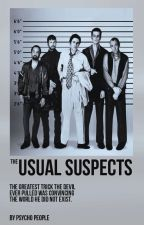 The Usual Suspects by -PsychoPeople