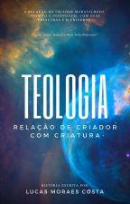 Teologia  by LucasMoraesCosta