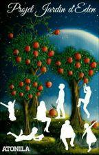 Projet Jardin D'Eden by Atonila