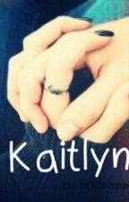 Kaitlyn... by BrittneeWilletts