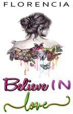 Believe in Love by flow-flow