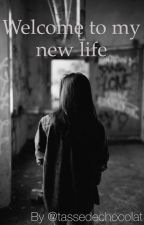 Welcome to my new life [Tome 1 et 2] by Tassedechocolat