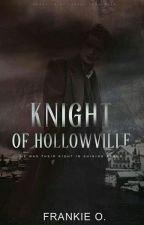 Knight Of Hollowville by -listless