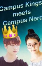 The Campus King and The Campus Nerd by xxQueenHopexx