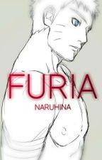 FURIA - Naruhina (Libro 1) by AmyRose6640