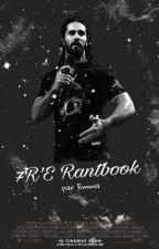 7R'E   Rantbook   by drayemma11