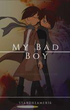 My Bad Boy-Thomarie by StarDreamer16