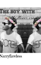 The boy with the flower crown *COMING IN JUNE 2014* by NarryFlawless