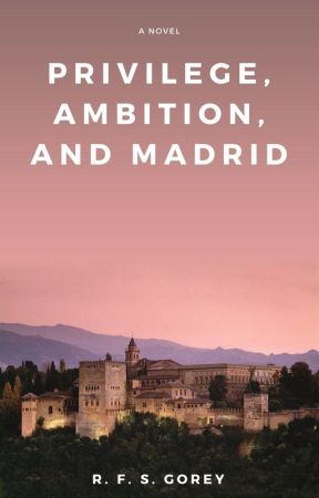 Privilege, Ambition, and Madrid by robgorey
