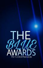 The BLUE Awards 💙 (Awarding) by TheColorAwards