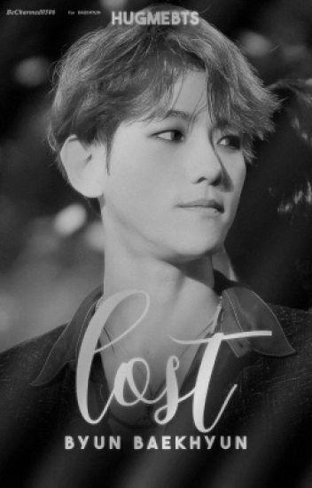Lost || Byun Baekhyun