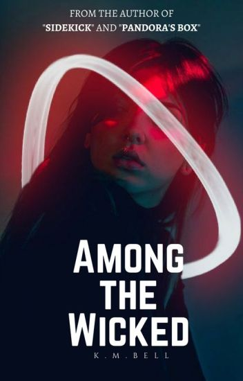 Among the Wicked | Original #Wattys2018