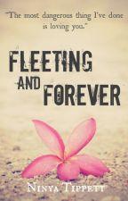 Fleeting and Forever by ninyatippett