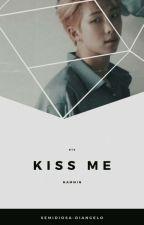 Kiss me; NamMin by Semidiosa-DiAngelo