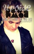 """Upside Down (sequel to """"If I Can't Be With You"""", a Ross Lynch fanfic) by eeyore101247"""