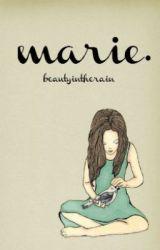 marie. by beautyintherain
