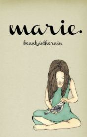 marie. by beautyintherain