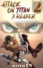 Attack on Titan x Reader 2 by adelineTM