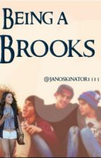 Being a Brooks *editing* by _galaxysarah