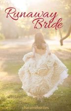Runaway Bride by Ms_ABnormal