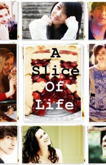 A Slice Of Life by thatlatenightramen