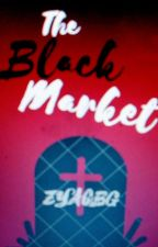 The Black Market by ZYACBG
