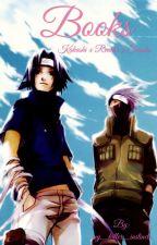•••Books•••[kakashi x reader x Sasuke] by bangtae_seokyoondan
