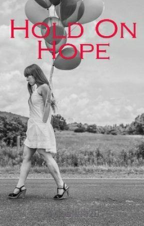 Hold On Hope by kianna20