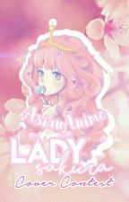 |Lady Sakura| Anime Cover Contest by AsianAnime