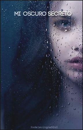 Mi oscuro secreto by Xxdelevingne92xX