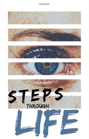 Steps Through Life by abaemae