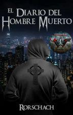 El Diario del Hombre Muerto by SMILEANDSLAUGHT666