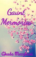 Gaunt Memories by GhadaMezghani