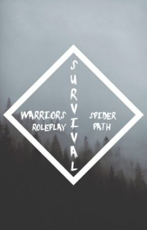 Survival [Open Warriors Roleplay] by Spiderpath