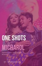 One shots | Micharol  by PaoRoque02