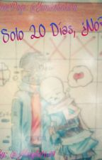 Solo 20 Dias, ¿No?[ErrorInk/Yaoi]  by mayte1649