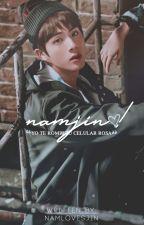 남진 ╎ NAMJIN! by NAMLOVESJIN