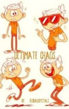 Ultimate Chaos (Lincoln Loud x Reader) by FloralCrystals