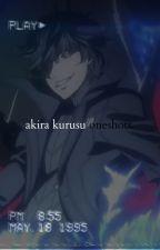 akira kurusu oneshots. by aevpeach