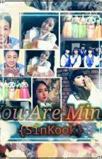 You Are Mine {SinKook} {Complate} by kimeunbi14112013