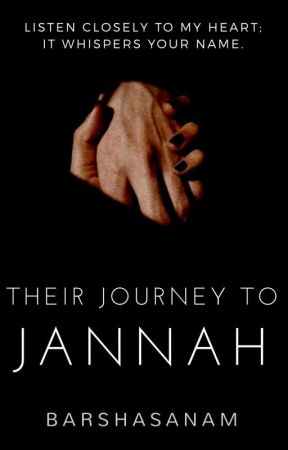 Their Journey to Jannah by barshasanam