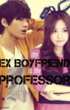 My Ex Boyfriend is My Professor (On-Going) by lengszxcc