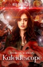 Hamilton Academy || Kaleidescope [Completed] by syntaxerror61
