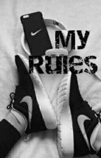 My Rules by eeinnn