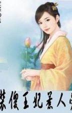Phục tùng hư vương gia-giả ngu vương phi làm cho người thích full xk by hanachan89